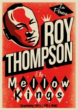 Concert Roy Thompson & the Mellow Kings 2019